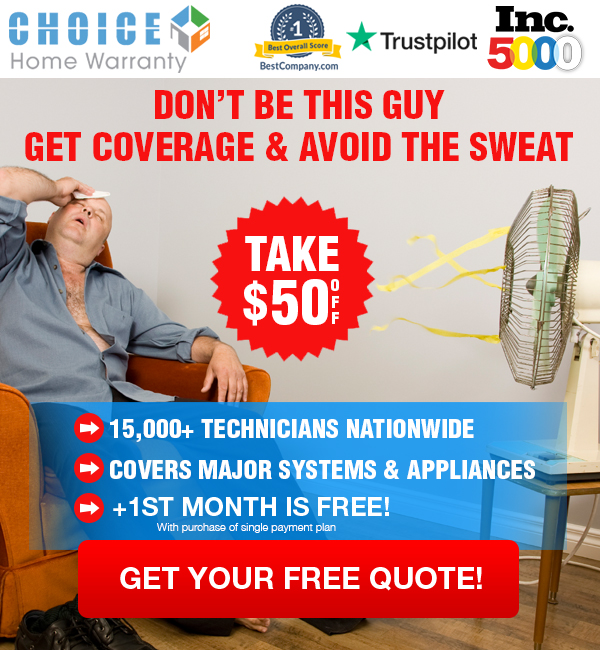 Protect Your Home with a Choice Home Warranty Today. Get a FREE Instant Price Quote.